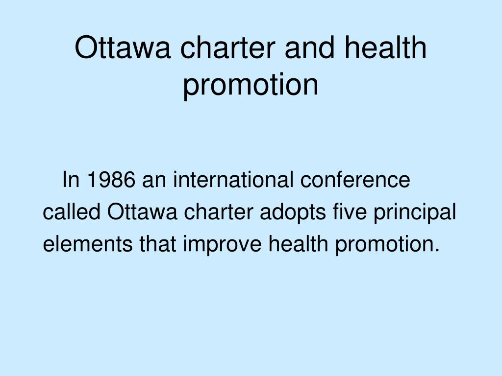 Ottawa charter and health promotion