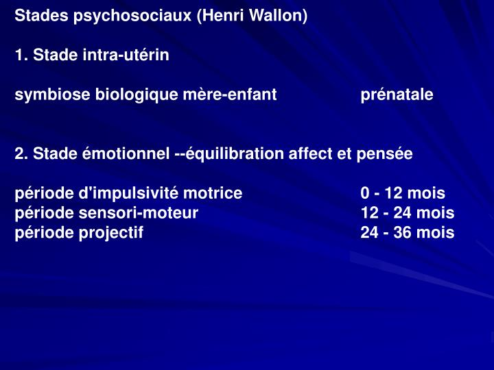 Stades psychosociaux (Henri Wallon)