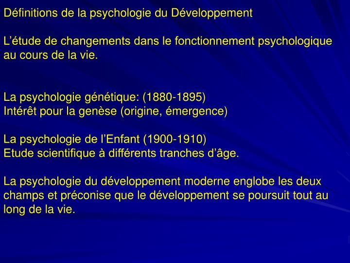 Définitions de la psychologie du Développement