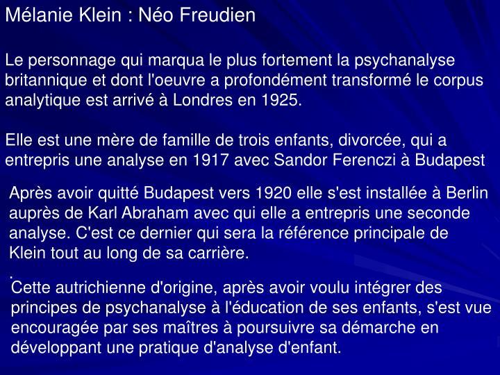 Mélanie Klein : Néo Freudien
