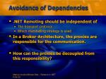 avoidance of dependencies