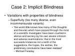 case 2 implicit blindness