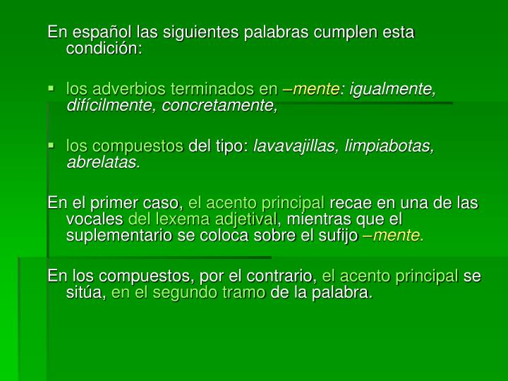 En español las siguientes
