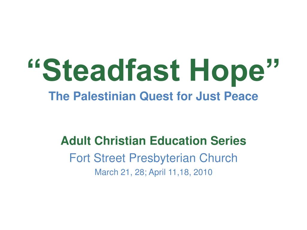 steadfast hope the palestinian quest for just peace l.