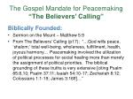 the gospel mandate for peacemaking the believers calling