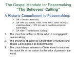 the gospel mandate for peacemaking the believers calling8