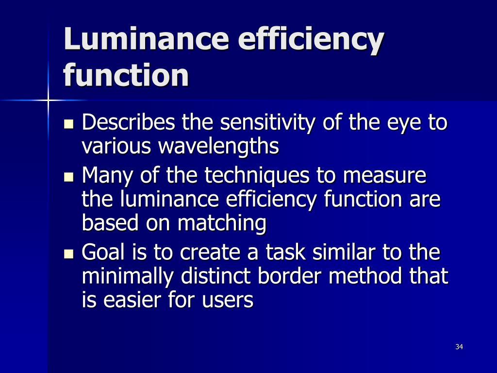 Luminance efficiency function