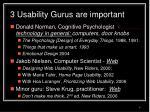 3 usability gurus are important