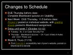 changes to schedule