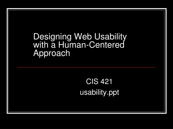 designing web usability with a human centered approach n.