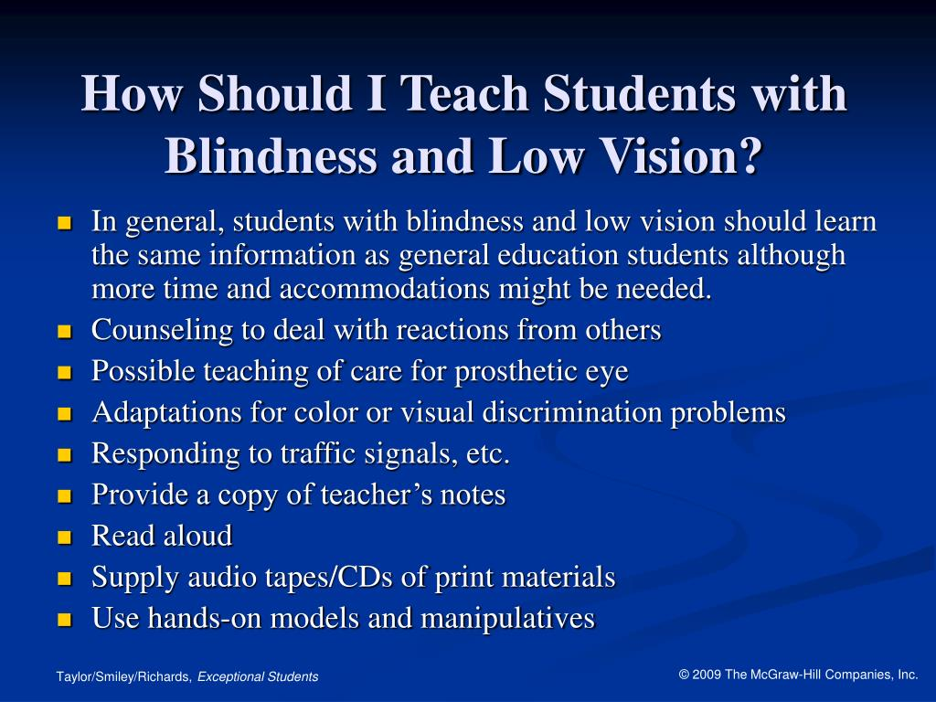 How Should I Teach Students with Blindness and Low Vision?