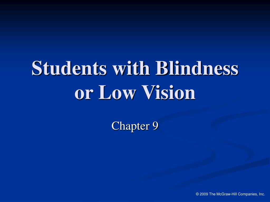 Students with Blindness or Low Vision