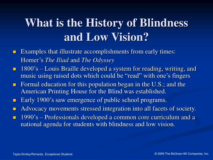What is the history of blindness and low vision