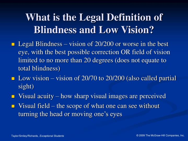 What is the legal definition of blindness and low vision