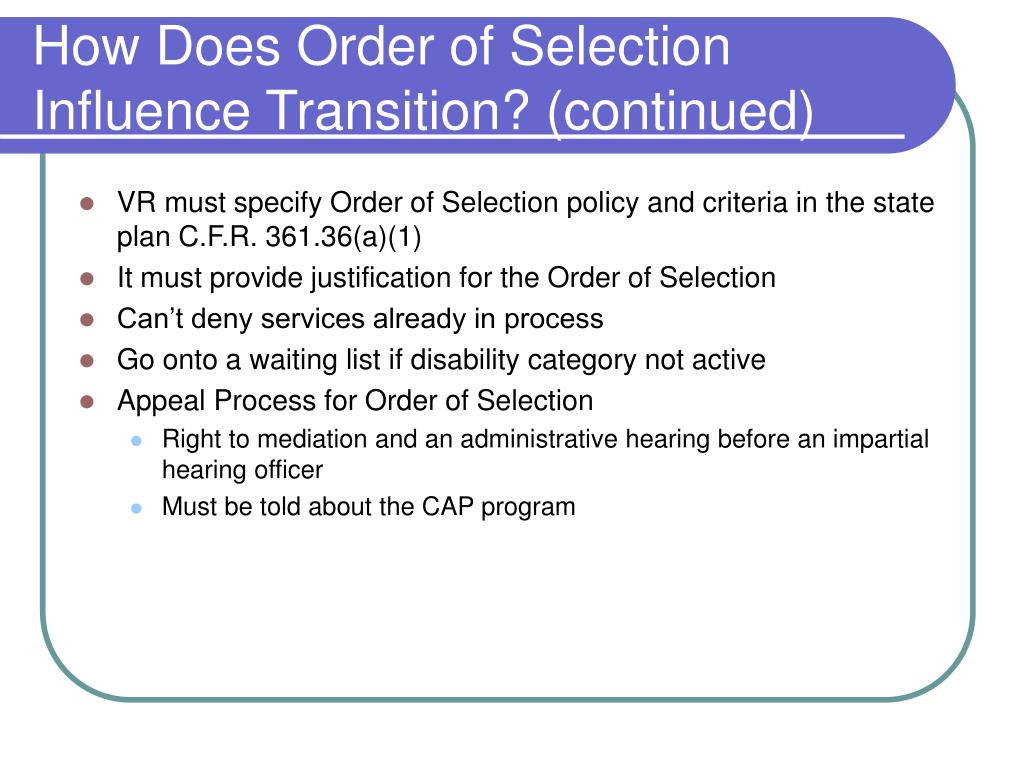 How Does Order of Selection Influence Transition? (continued)