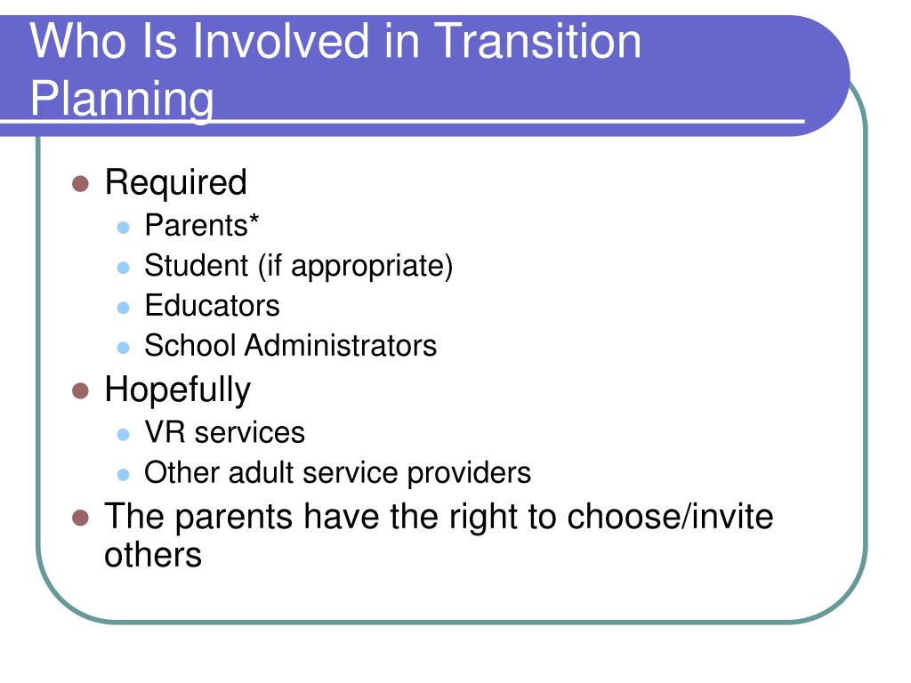 Who Is Involved in Transition Planning