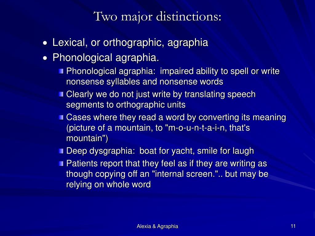 Two major distinctions: