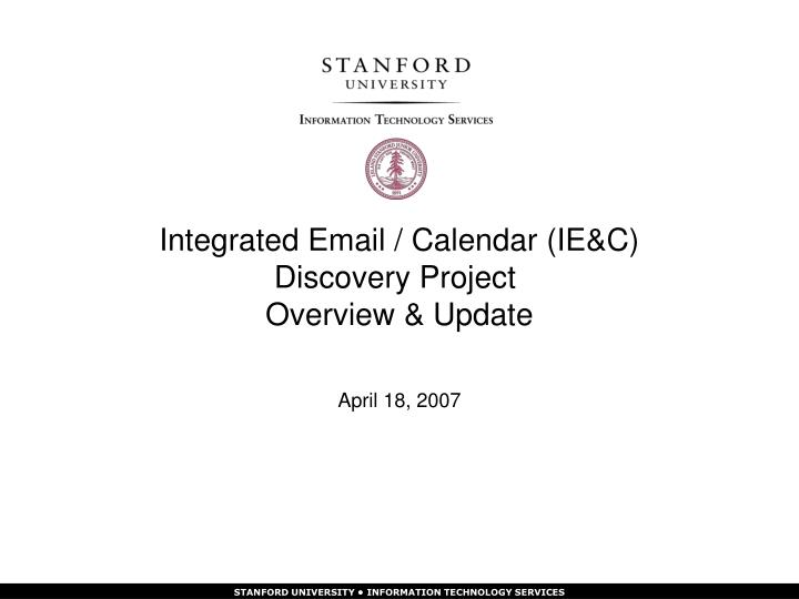 Integrated email calendar ie c discovery project overview update