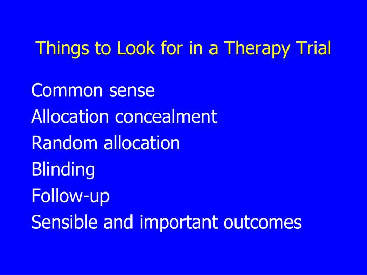 Things to Look for in a Therapy Trial