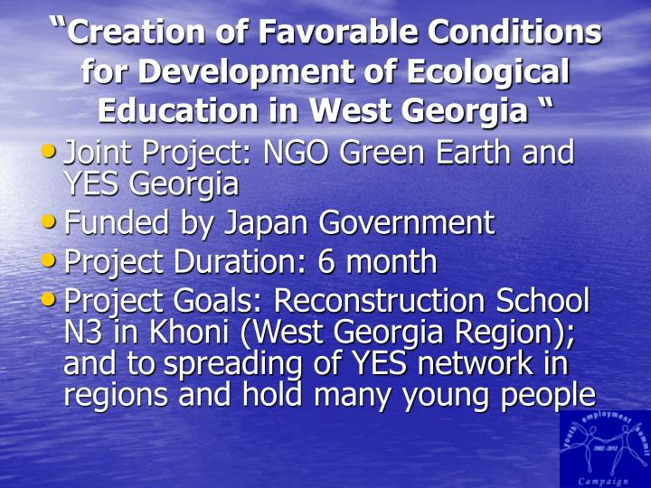 Creation of favorable conditions for development of ecological education in west georgia