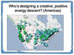who s designing a creative positive energy descent americas