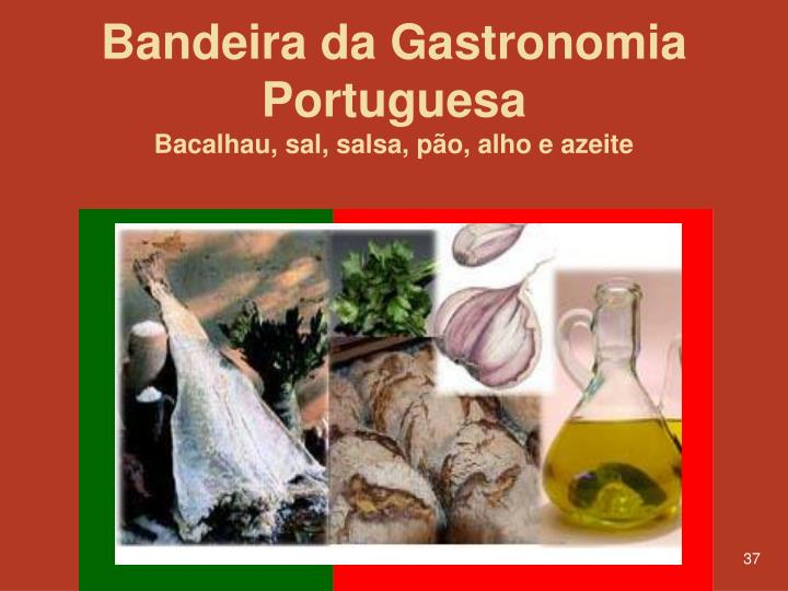 Bandeira da Gastronomia Portuguesa