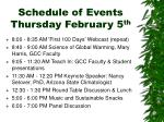 schedule of events thursday february 5 th