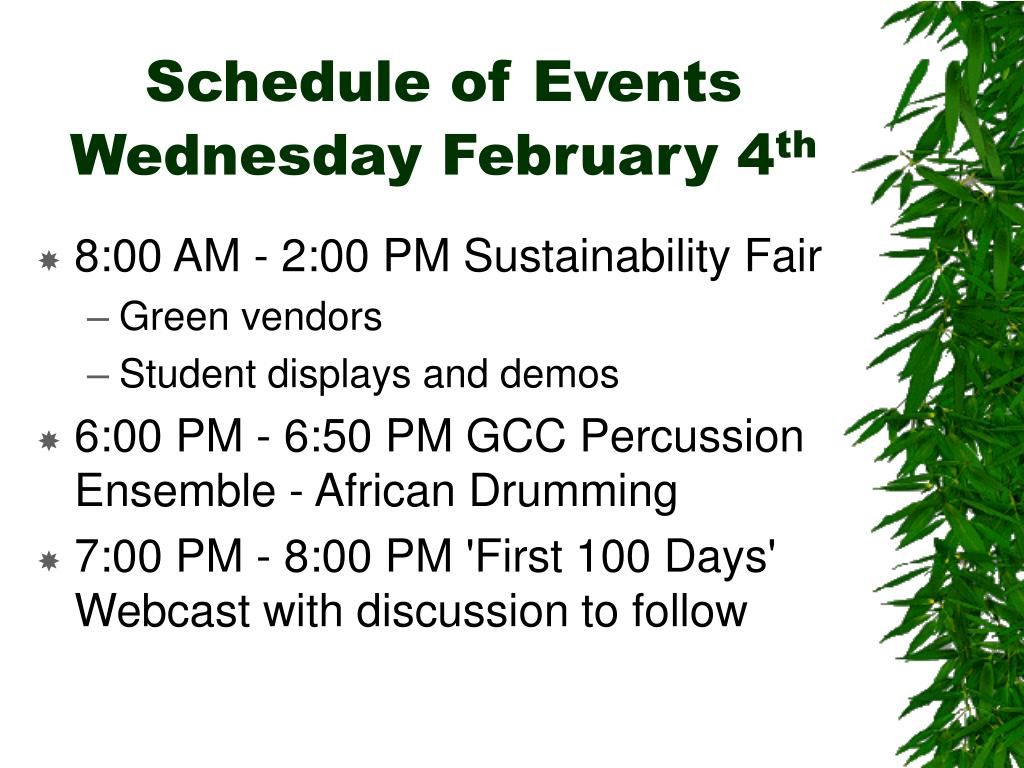 Schedule of Events Wednesday February 4