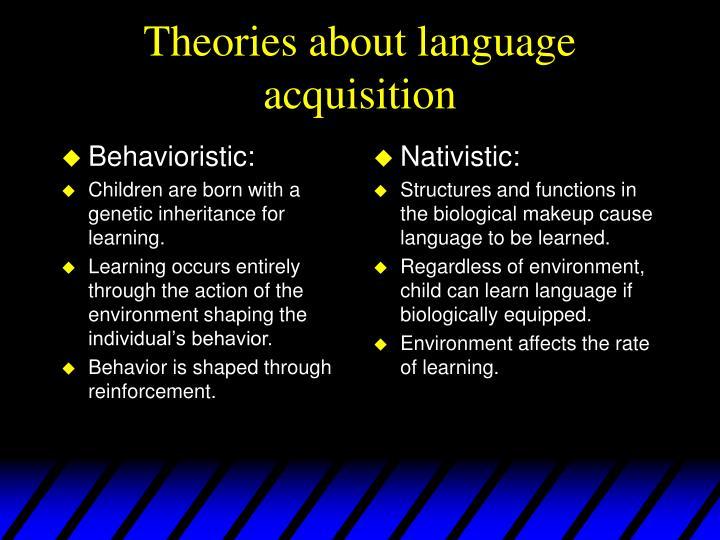 Behavioristic: