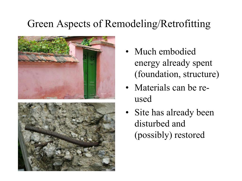 Green Aspects of Remodeling/Retrofitting