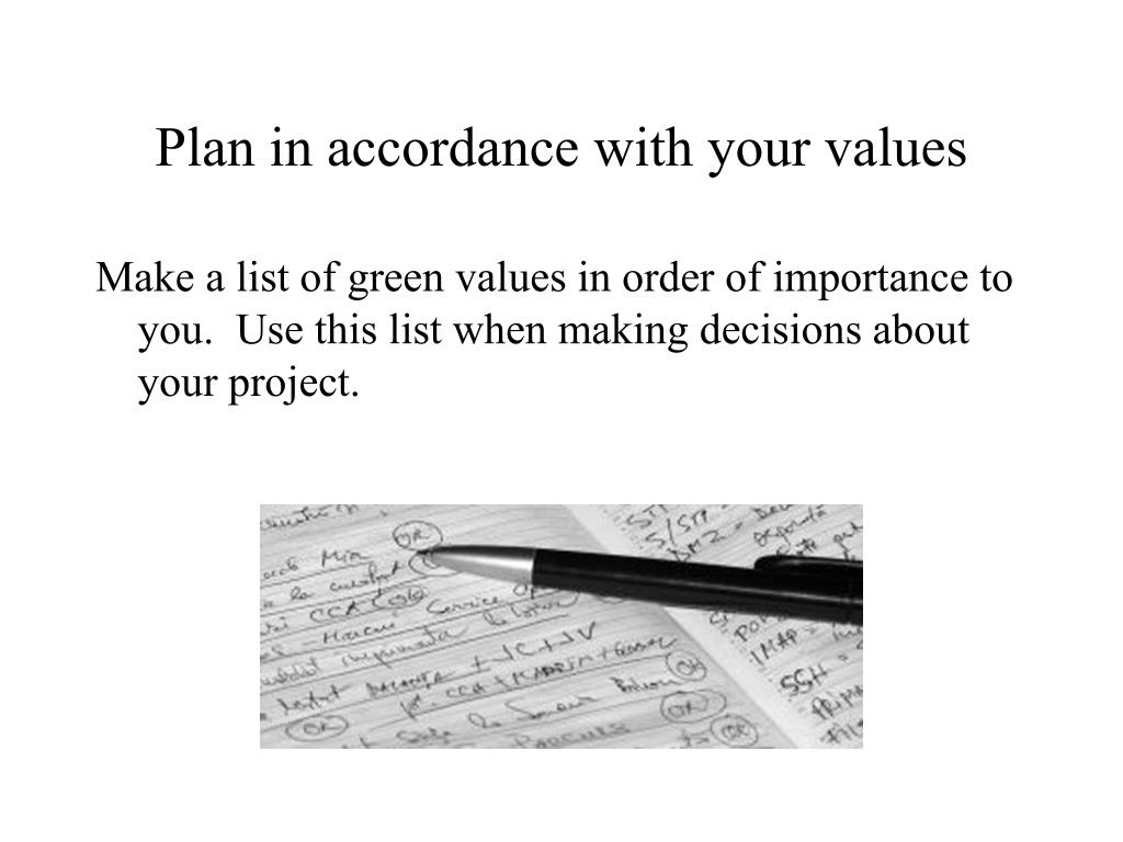 Plan in accordance with your values