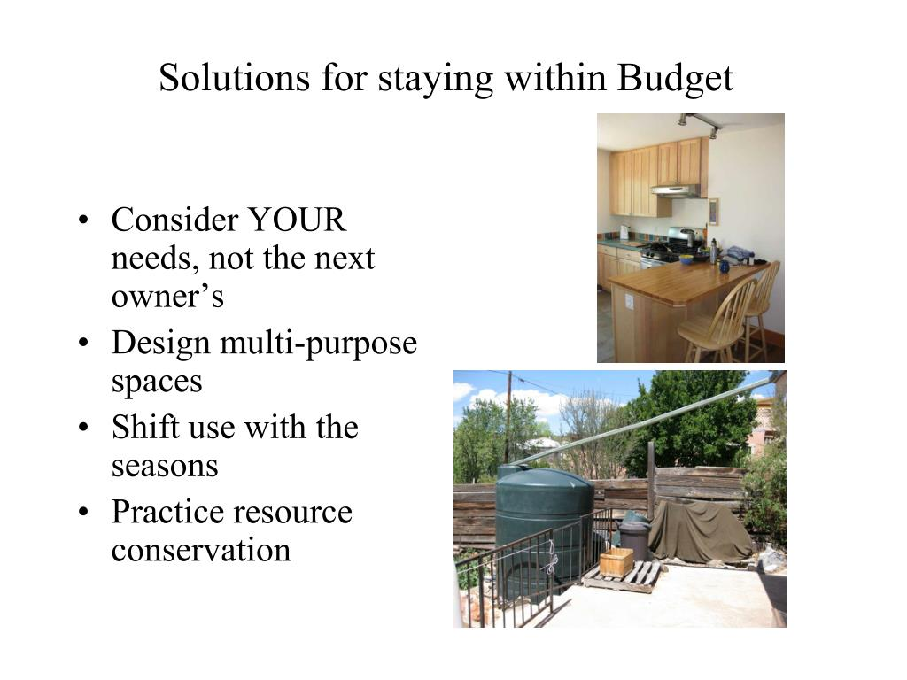 Solutions for staying within Budget