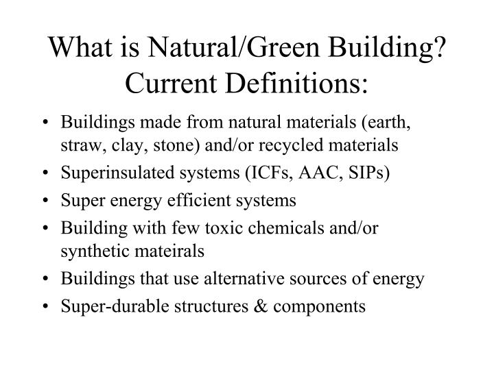 What is natural green building current definitions