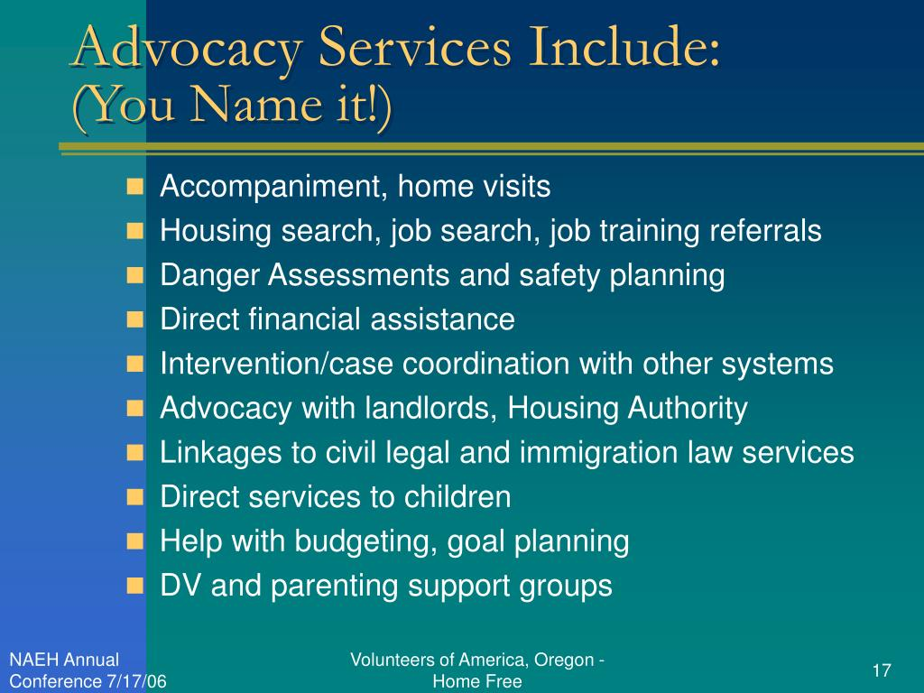Advocacy Services Include: