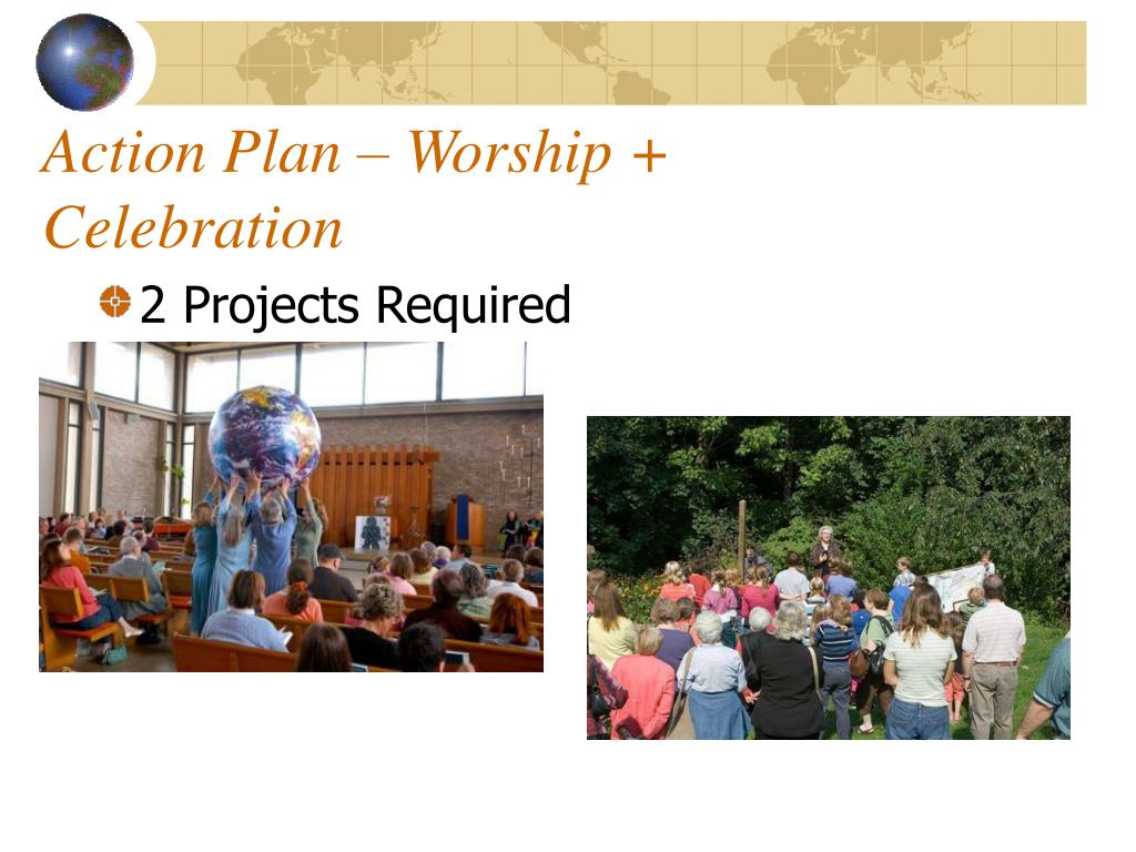 Action Plan – Worship + Celebration