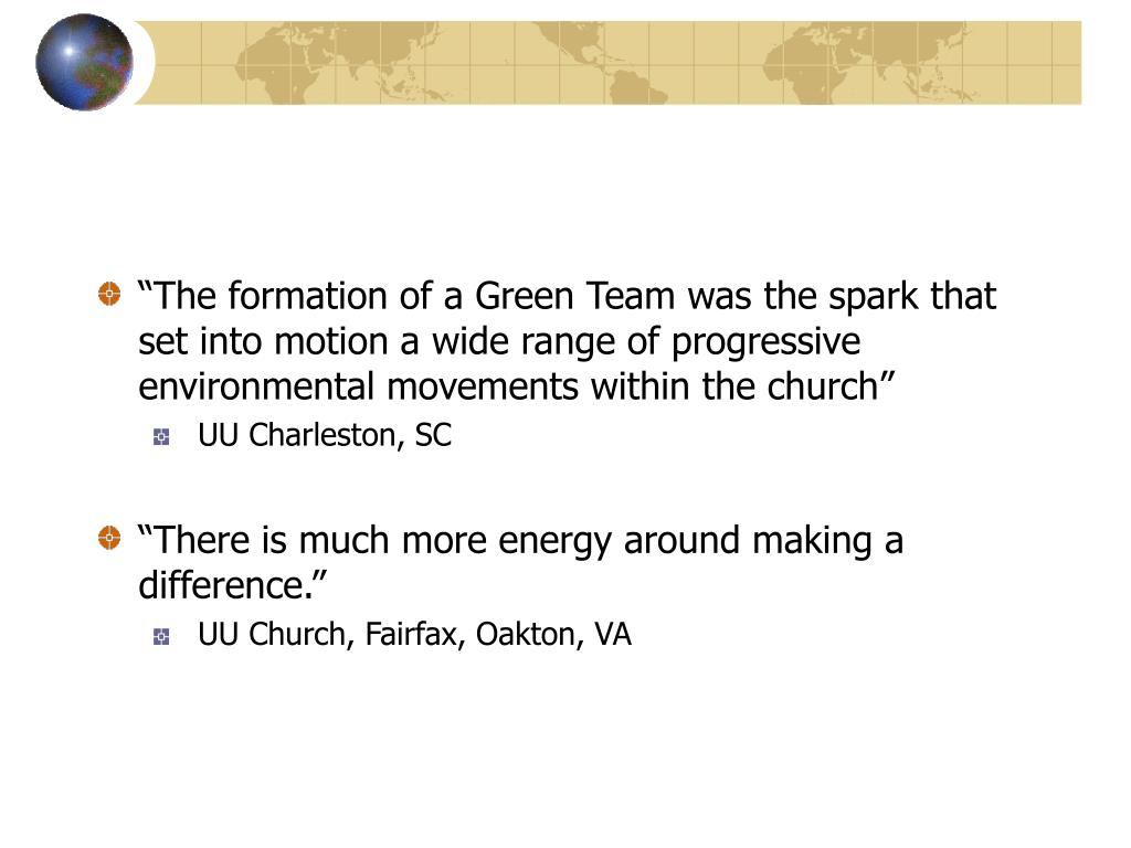 """The formation of a Green Team was the spark that set into motion a wide range of progressive environmental movements within the church"""