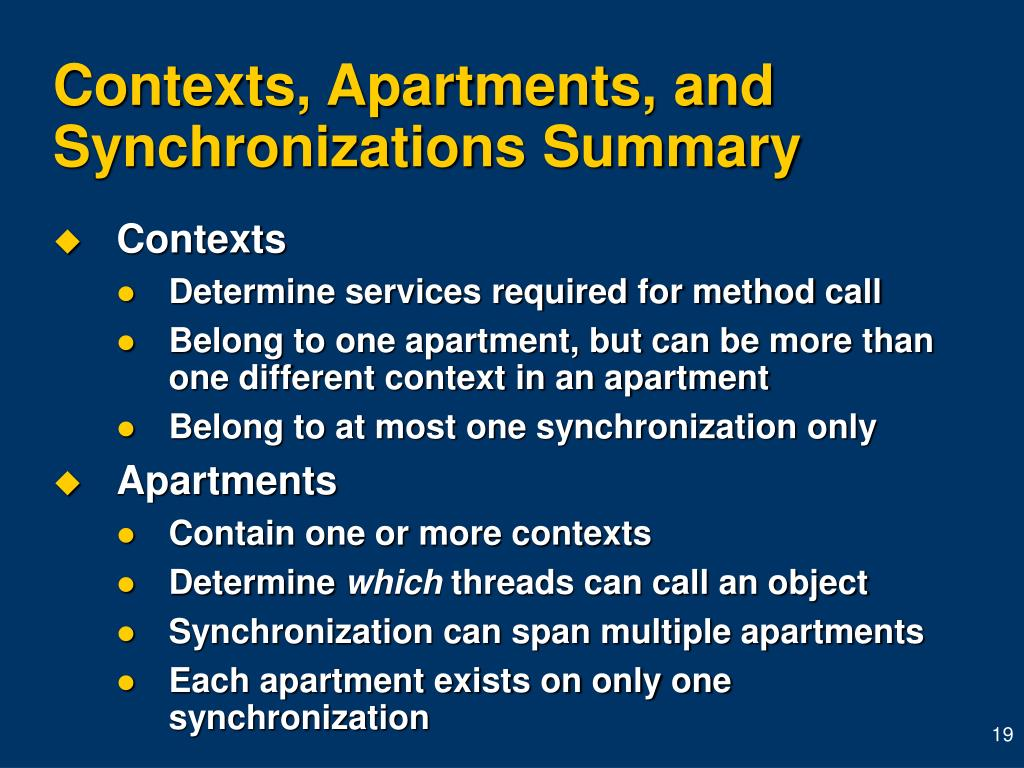 Contexts, Apartments, and Synchronizations Summary