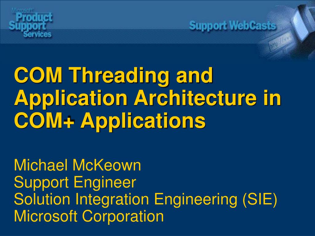 COM Threading and Application Architecture in COM+ Applications
