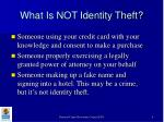 what is not identity theft