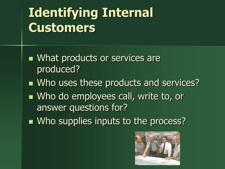 Identifying Internal Customers