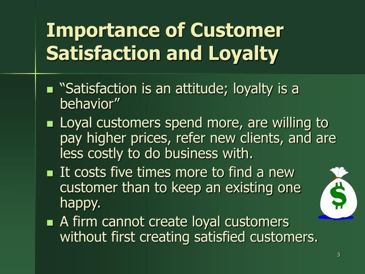 compare and contrast customer loyalty and customer satisfaction Similarly, investments in customer satisfaction can improve subsequent economic performance by increasing revenues and loyalty of existing customers, attracting new customers and reducing.