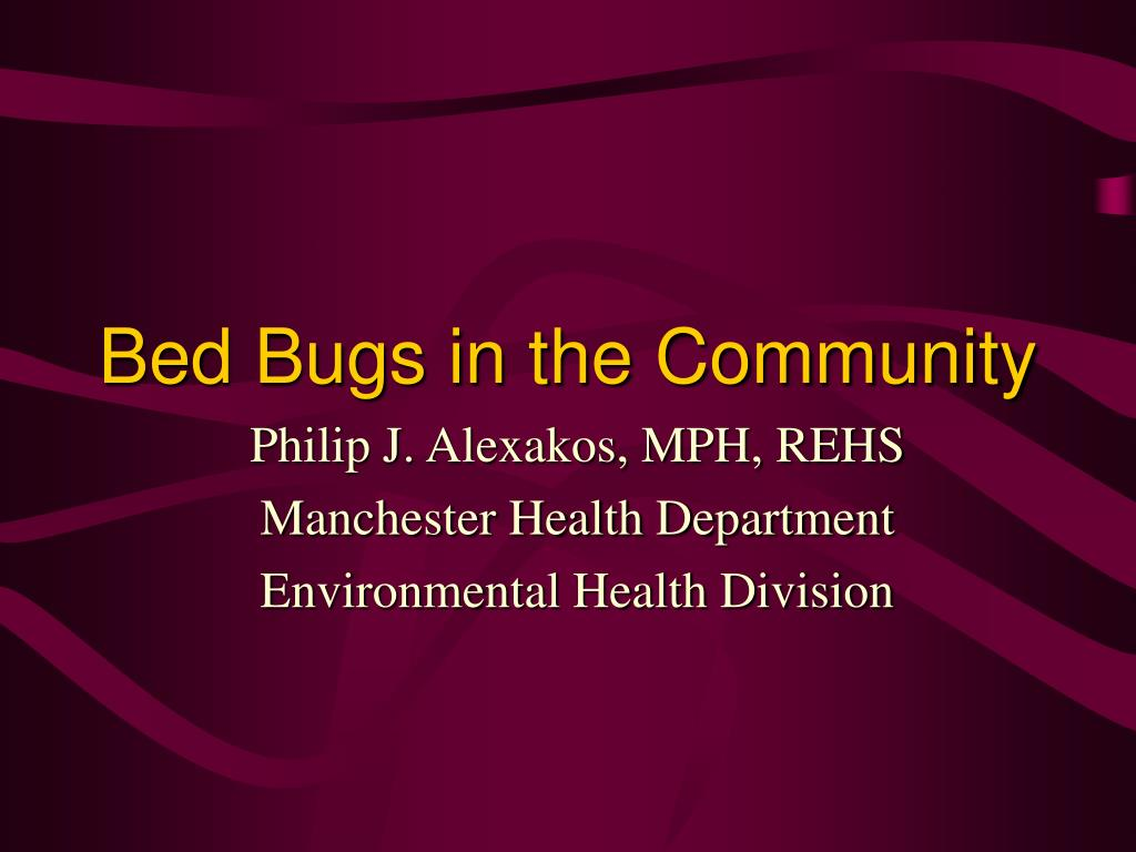 bed bugs in the community l.