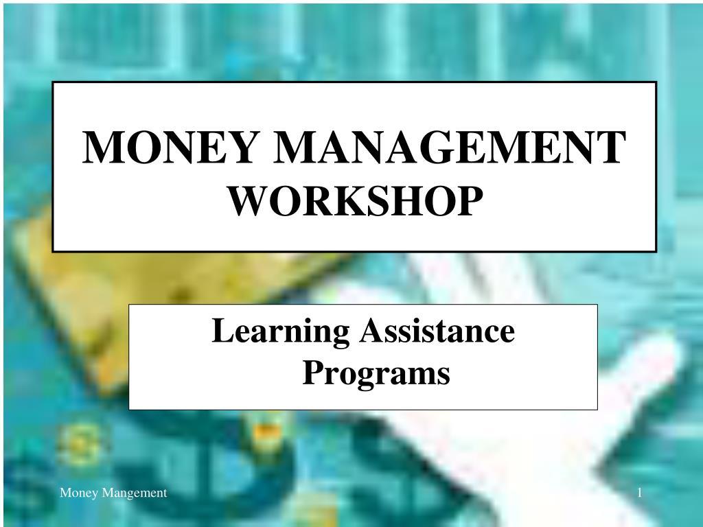 money management workshop l.