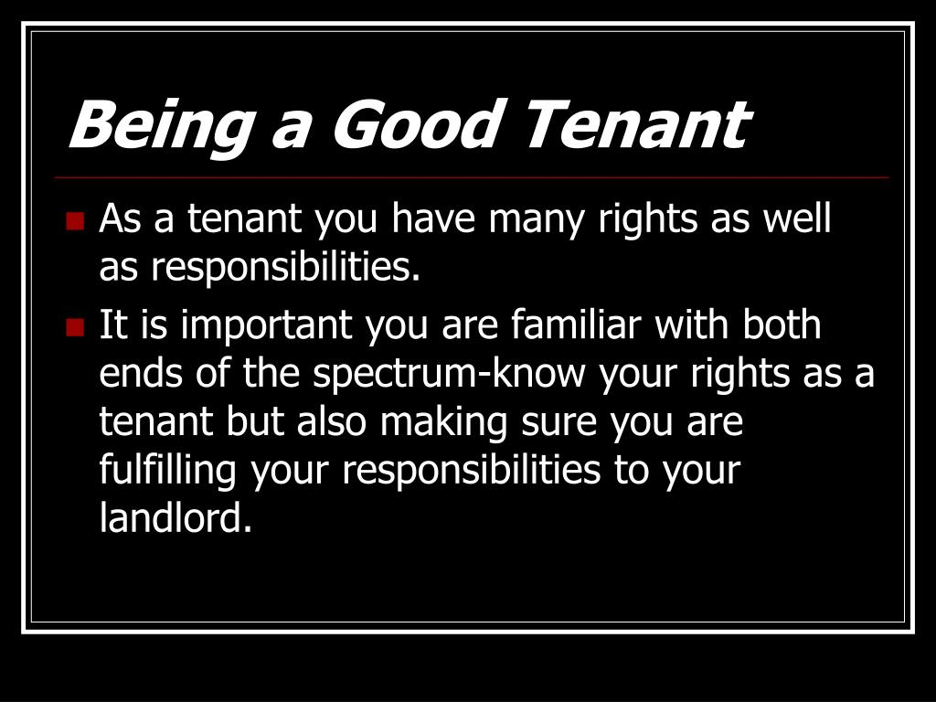 Being a Good Tenant