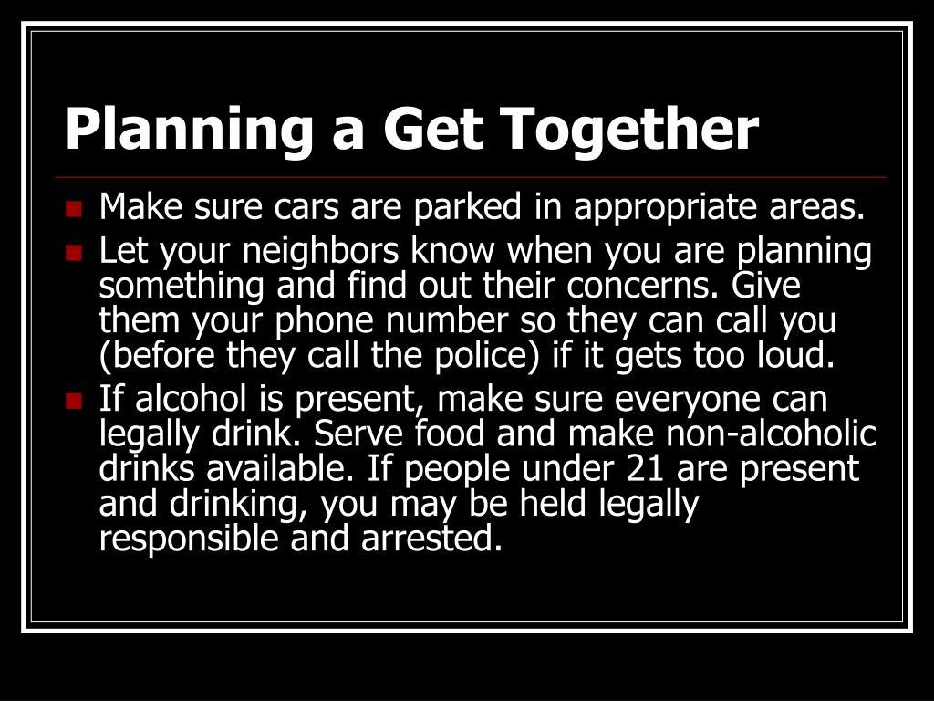 Planning a Get Together