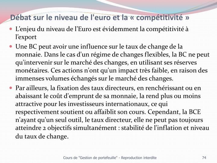 Débat sur le niveau de l'euro et la «compétitivité»