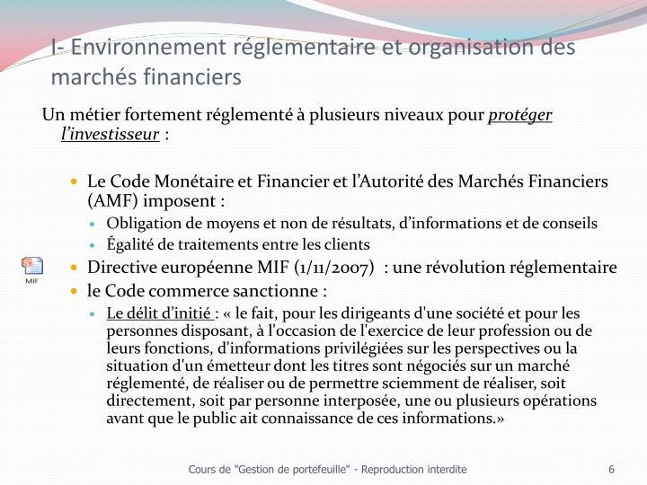 I- Environnement réglementaire et organisation des marchés financiers