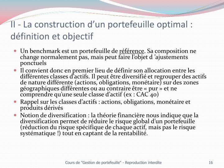 II - La construction d'un portefeuille optimal : définition et objectif