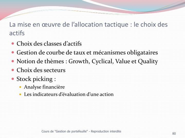 La mise en œuvre de l'allocation tactique : le choix des actifs