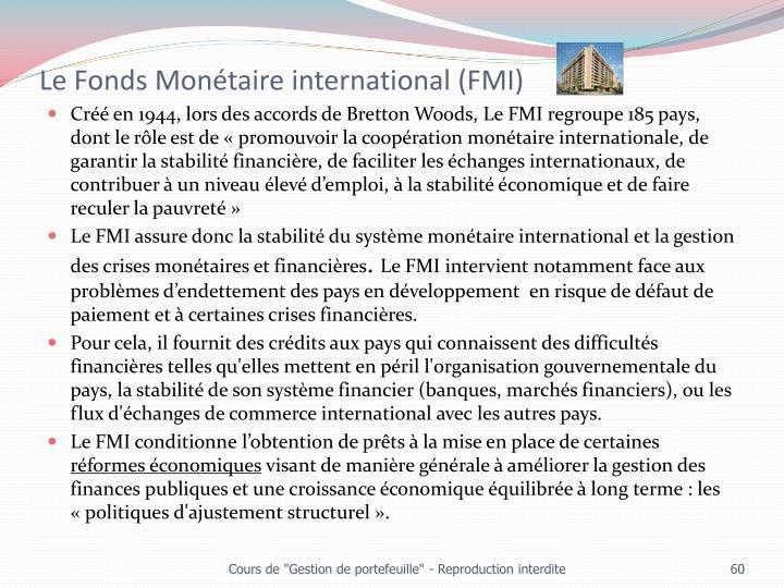 Le Fonds Monétaire international (FMI)